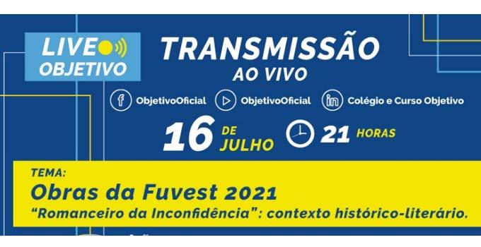 """Objetivo promove live: """"O Romanceiro da Inconfidência: contexto histórico-literário"""""""