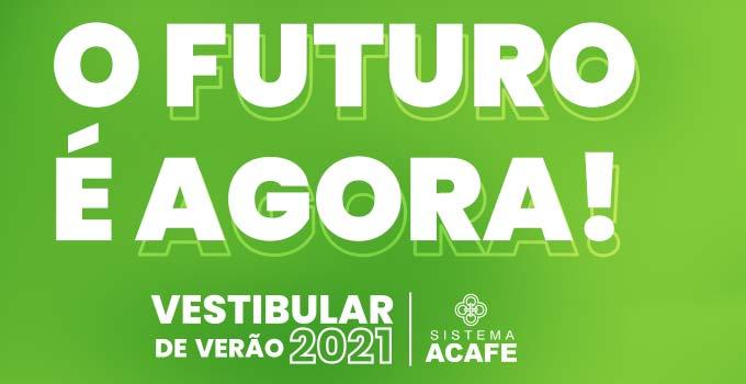 Como se inscrever no vestibular Acafe 2021?
