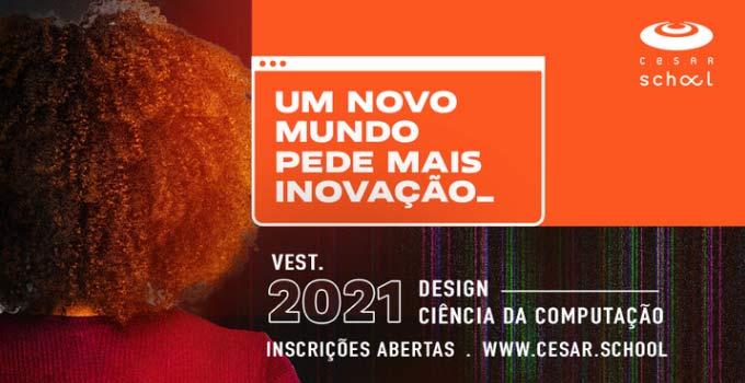Vestibular CESAR SChool 2021