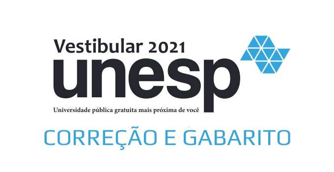 Gabarito e Correção Vestibular Unesp 2021 - 1ª Fase - Prova 30/01 e 31/01