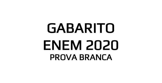 Gabarito extraoficial Enem 2020 - 1º dia - Prova Branca