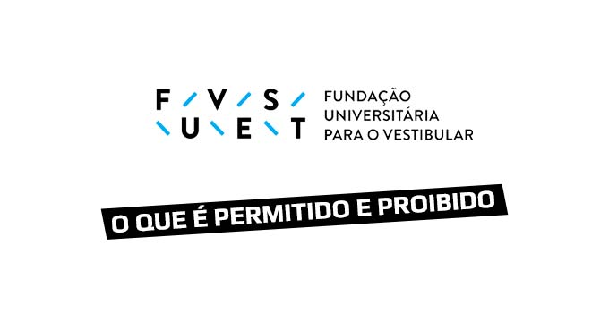 O que é permitido e proibido no Vestibular Fuvest 2021