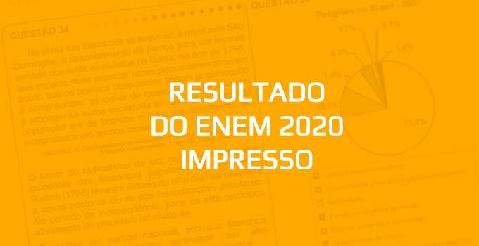Quando sai o Resultado do Enem 2020 - Prova Impressa