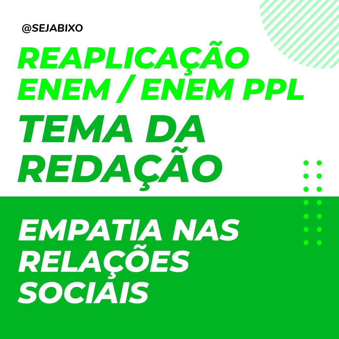 Empatia nas relações sociais é tema da redação do Enem PPL / Reaplicação