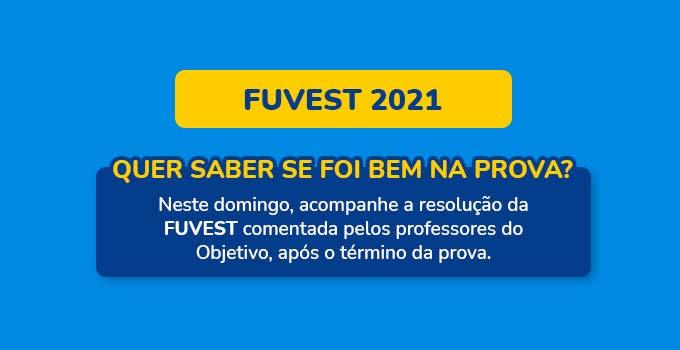 Os candidatos poderão acompanhar a correção das provas da segunda fase do Vestibular Fuvest 2021 feita pelos professores do Curso Objetivo.
