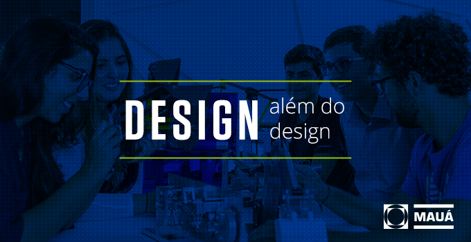 Mais que um Designer: A Mauá separou 15 itens que envolvem a profissão e você não sabia!