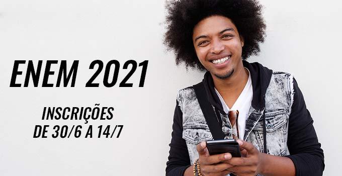 Quando começam as inscrições do Enem 2021?