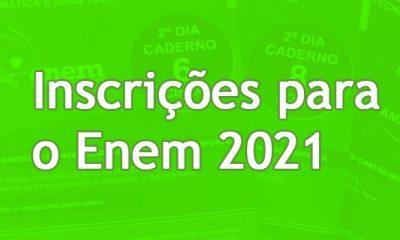 Até que dia vai a inscrição do Enem 2021?
