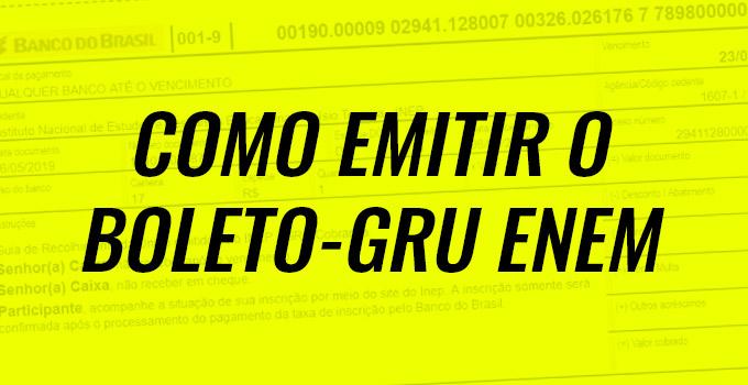 Como imprimir o boleto - GRU do Enem 2021?