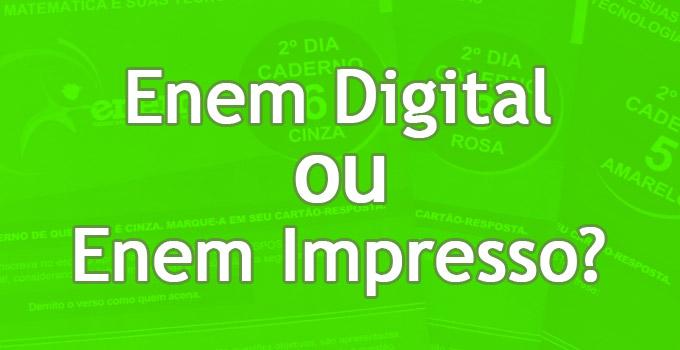 Enem Digital ou Impresso? Saiba as diferenças