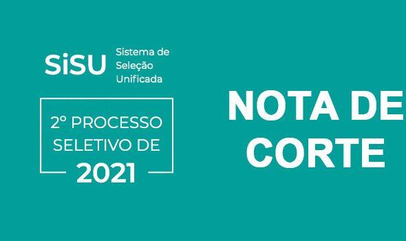 Nota de Corte do Sisu 2021/2 - Como é calculada?