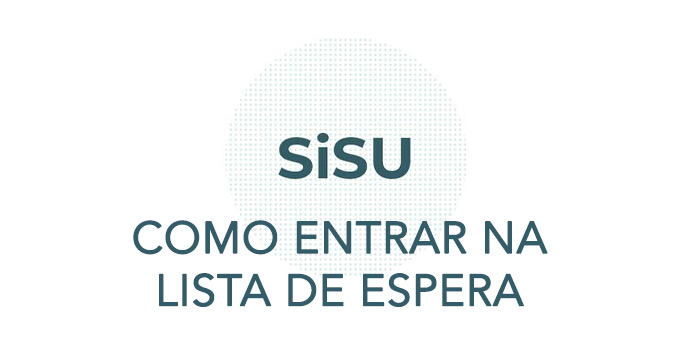 Como entrar na lista de espera do Sisu 2021/2