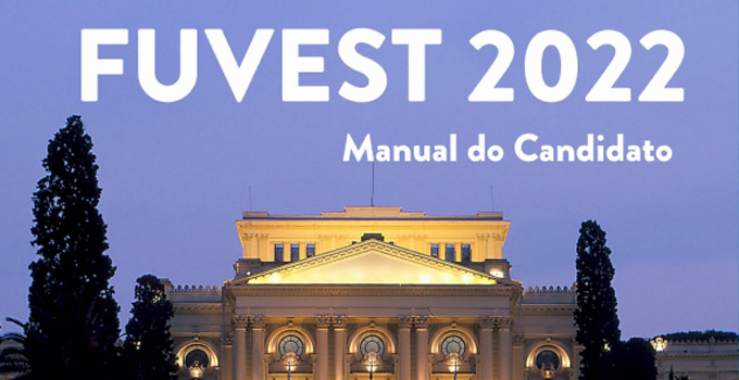 Manual do Candidato - Vestibular Fuvest 2022